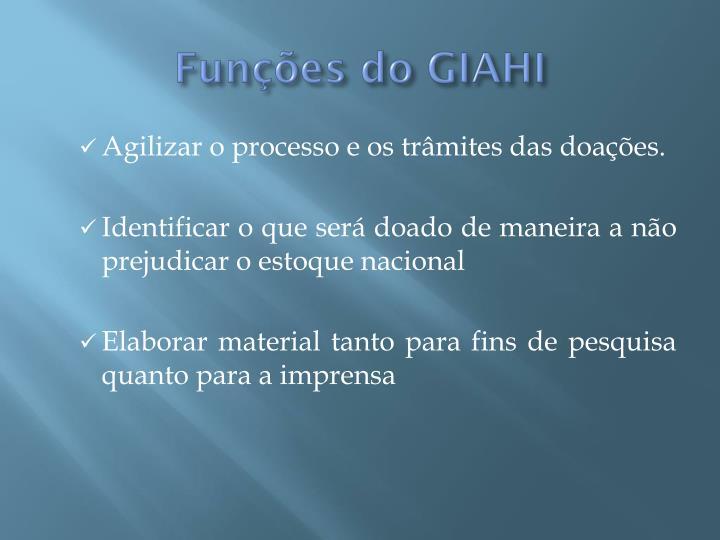Funções do GIAHI