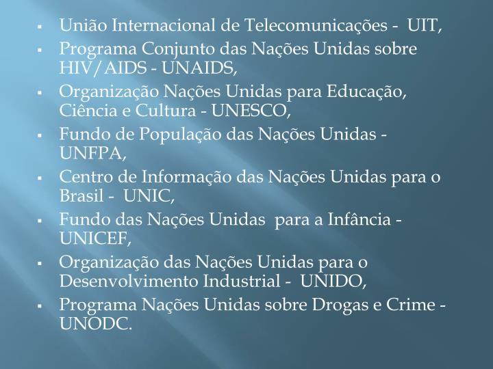 União Internacional de Telecomunicações -  UIT,