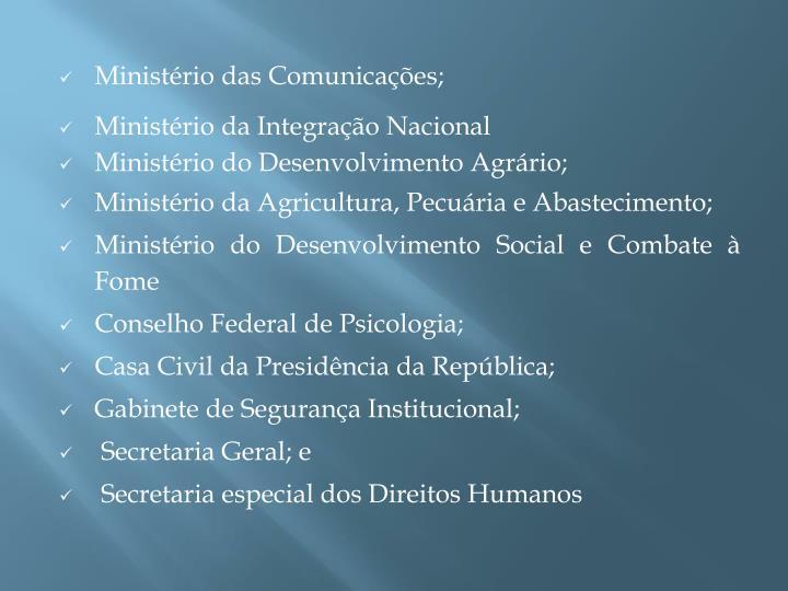 Ministério das Comunicações;