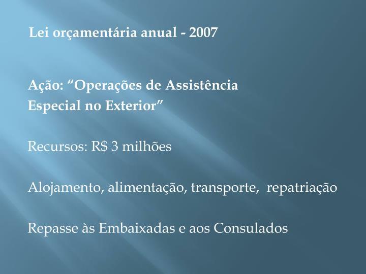 Lei orçamentária anual - 2007