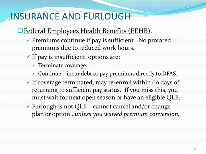 INSURANCE AND FURLOUGH
