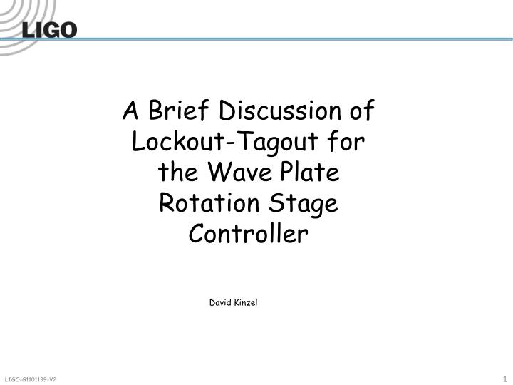 A brief discussion of lockout tagout for the wave plate rotation stage controller