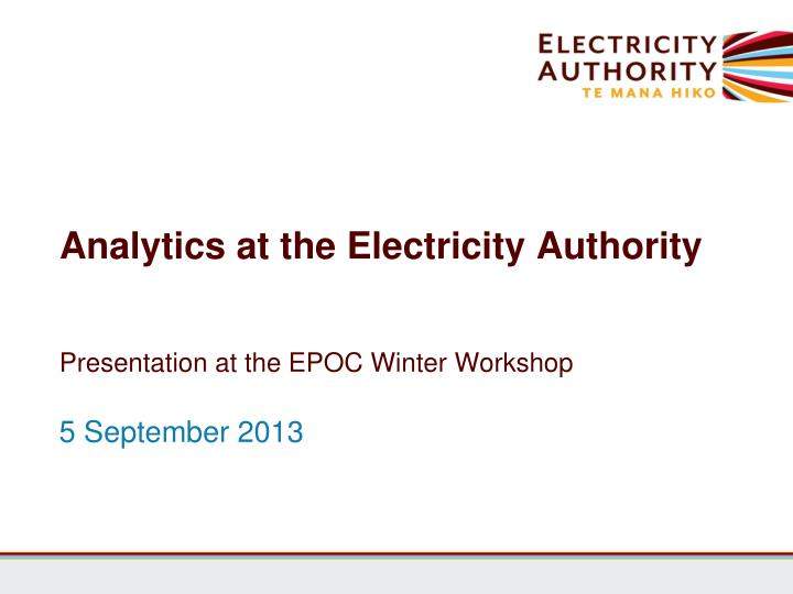 Analytics at the electricity authority