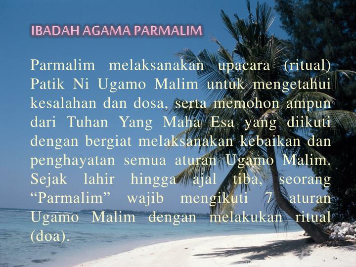 IBADAH AGAMA PARMALIM