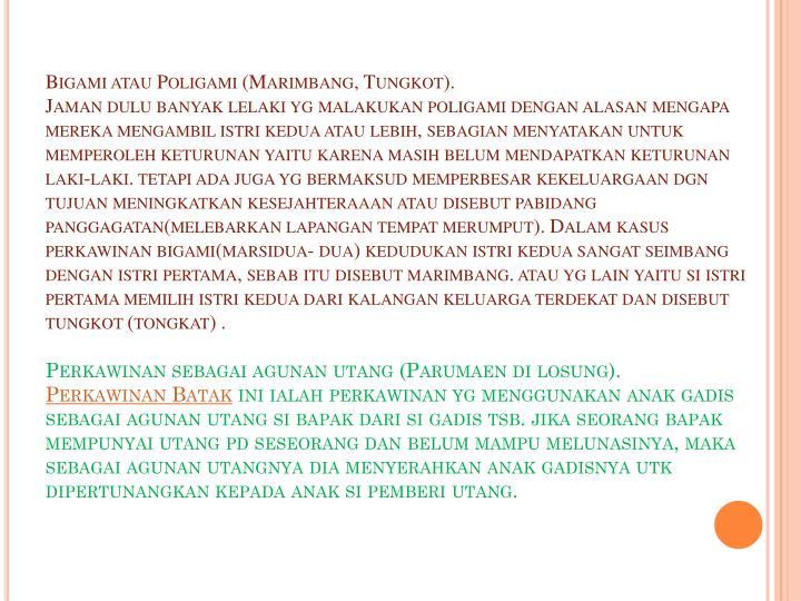 Bigami atau Poligami (Marimbang, Tungkot).