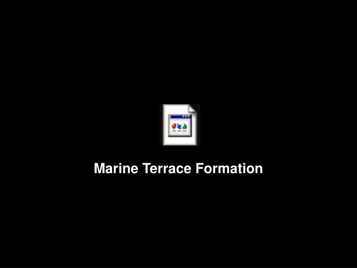 Marine Terrace Formation