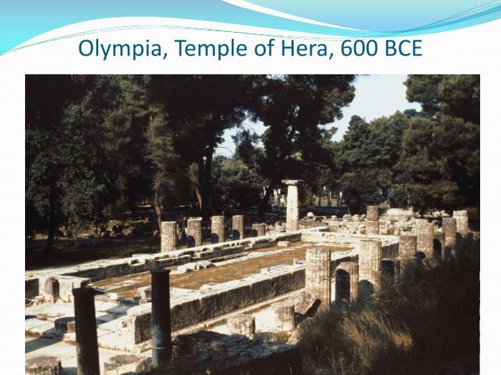 Olympia, Temple of Hera, 600 BCE