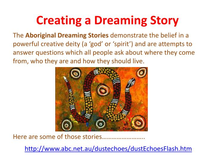 Creating a Dreaming Story