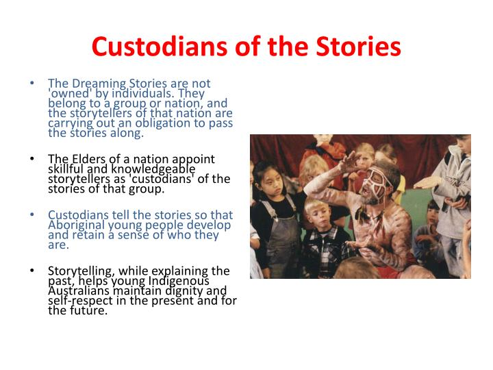 Custodians of the Stories