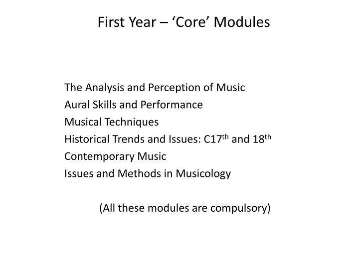 First Year – 'Core' Modules