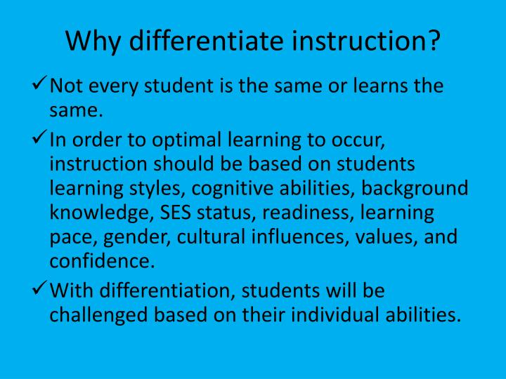Why differentiate instruction
