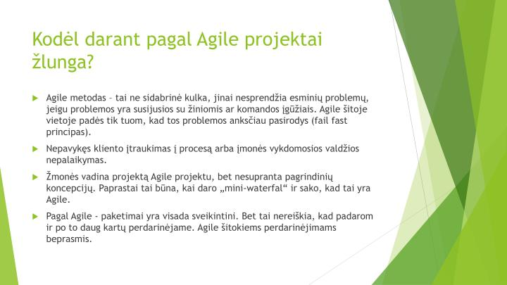Kodėl darant pagal Agile projektai žlunga?