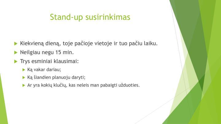 Stand-up susirinkimas
