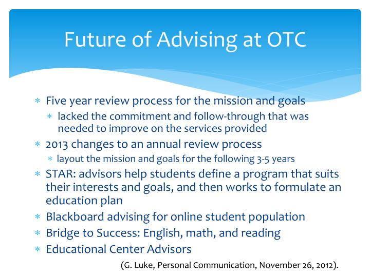 Future of Advising at OTC
