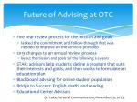 future of advising at otc