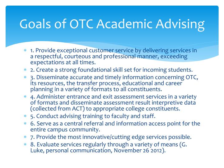 Goals of OTC Academic Advising