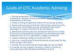 goals of otc academic advising
