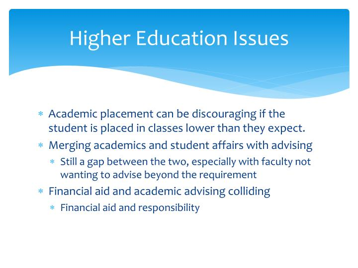 Higher Education Issues