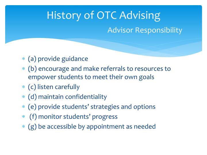 History of OTC Advising