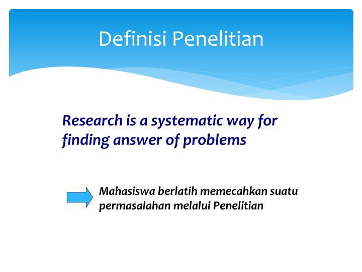 Definisi Penelitian