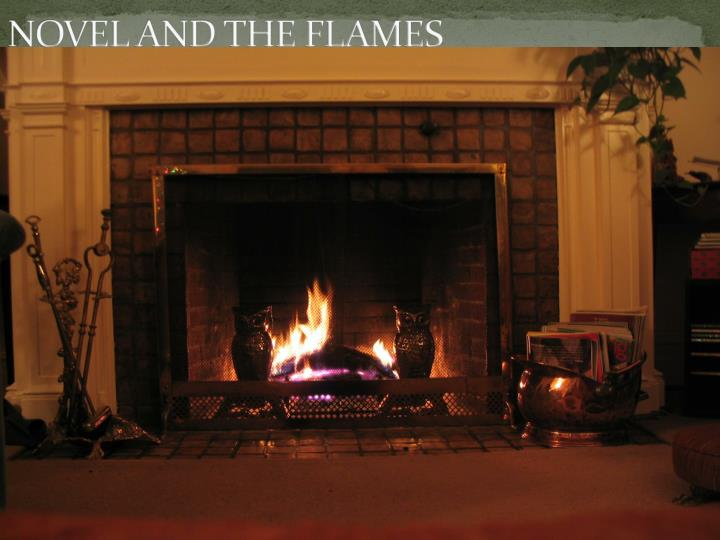 NOVEL AND THE FLAMES