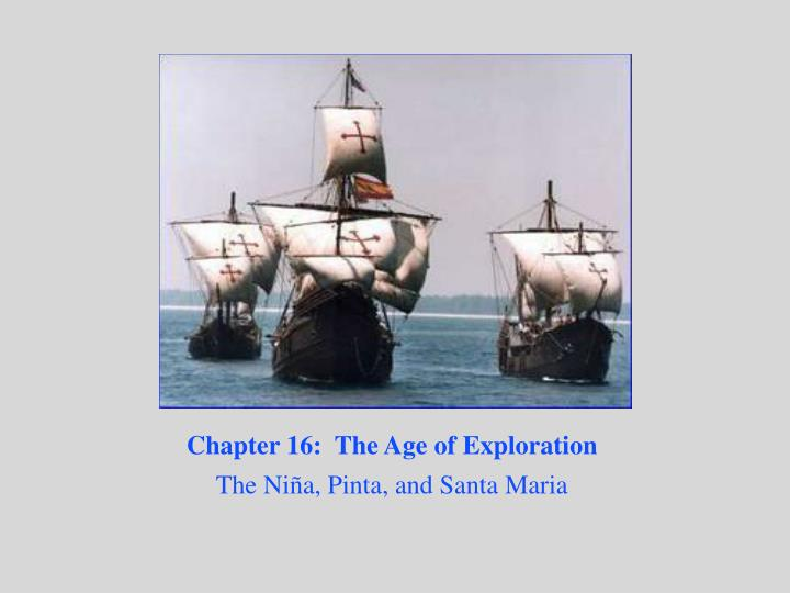 Chapter 16 the age of exploration