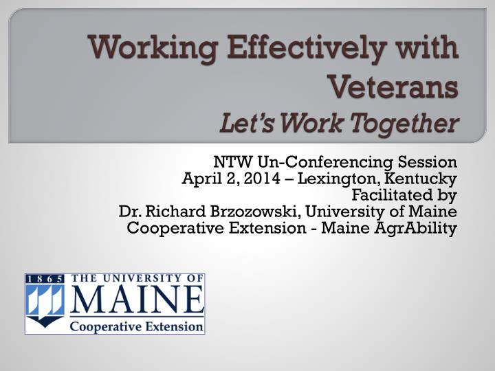 Working effectively with veterans let s work together