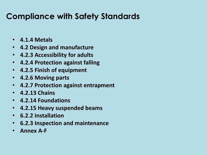 Compliance with Safety Standards