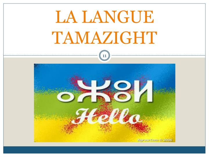 LA LANGUE TAMAZIGHT