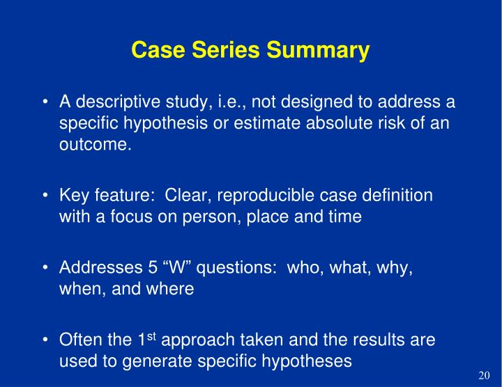 Case Series Summary