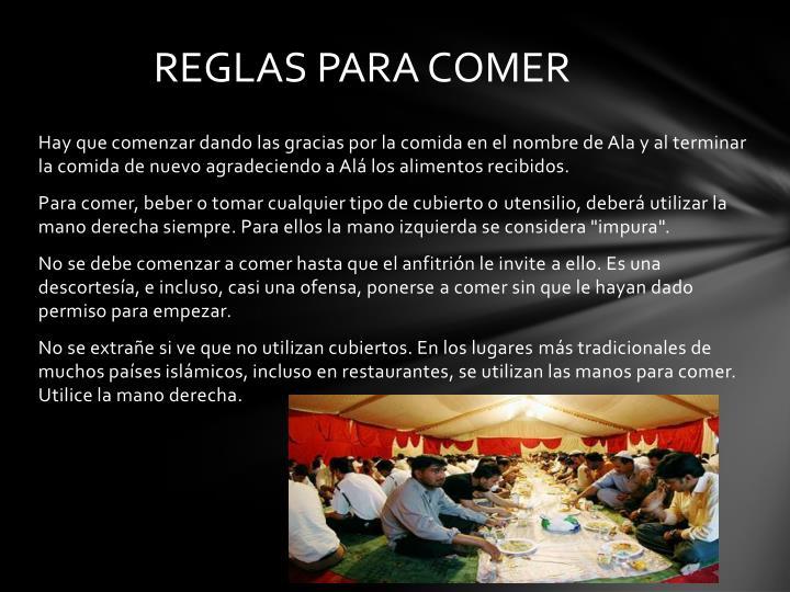 REGLAS PARA COMER