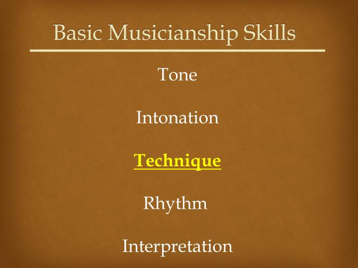 Basic Musicianship Skills