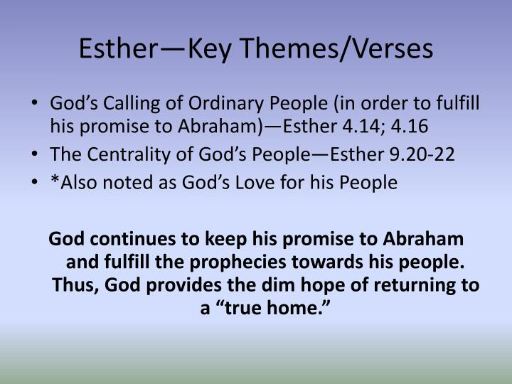 Esther—Key Themes/Verses