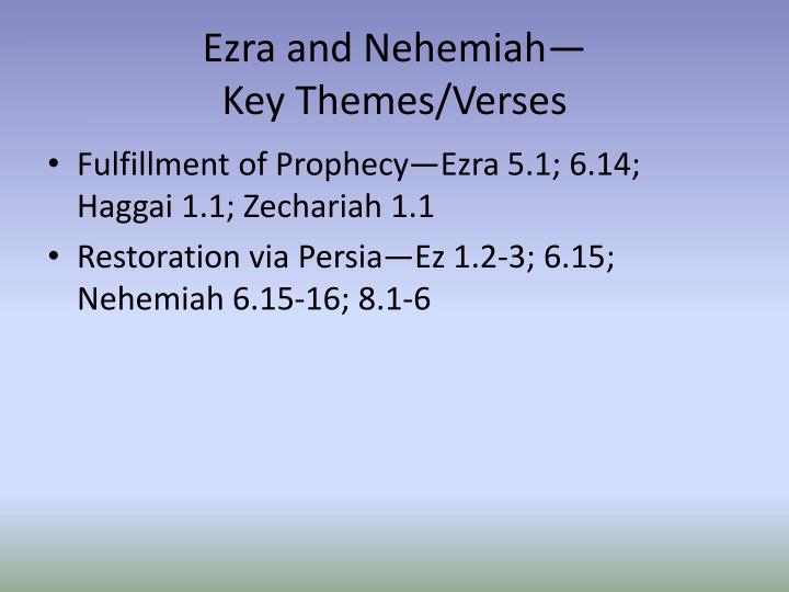 Ezra and Nehemiah—