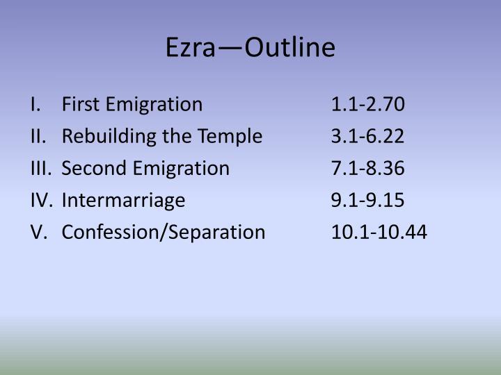 Ezra—Outline