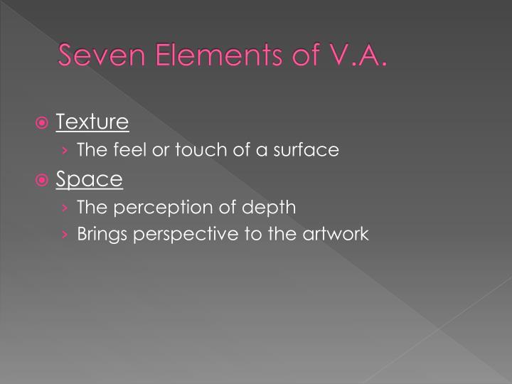 Seven Elements of V.A.