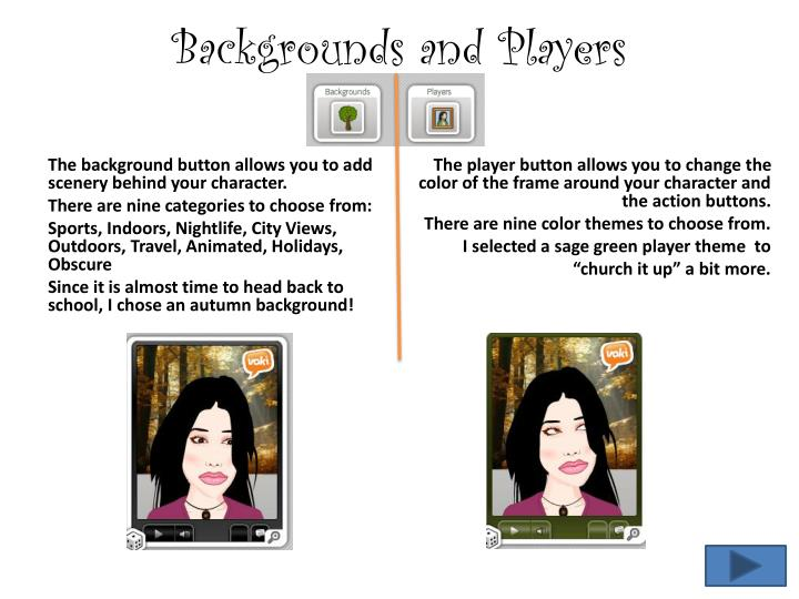 Backgrounds and Players