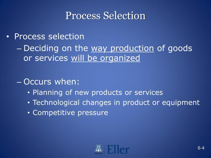 Process Selection