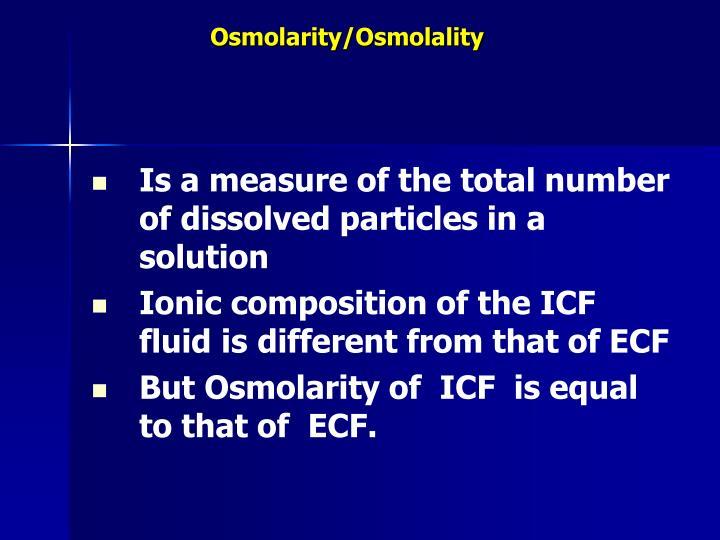 Osmolarity/Osmolality