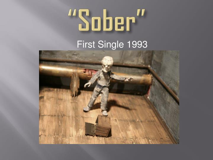 """Sober"""