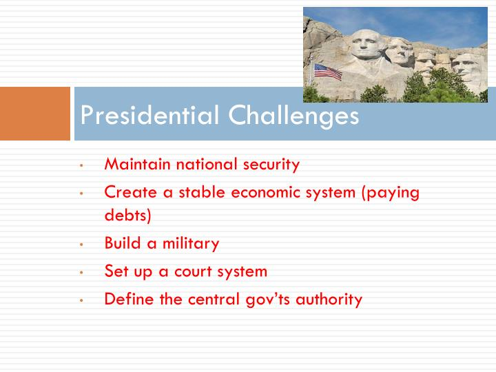 Presidential Challenges