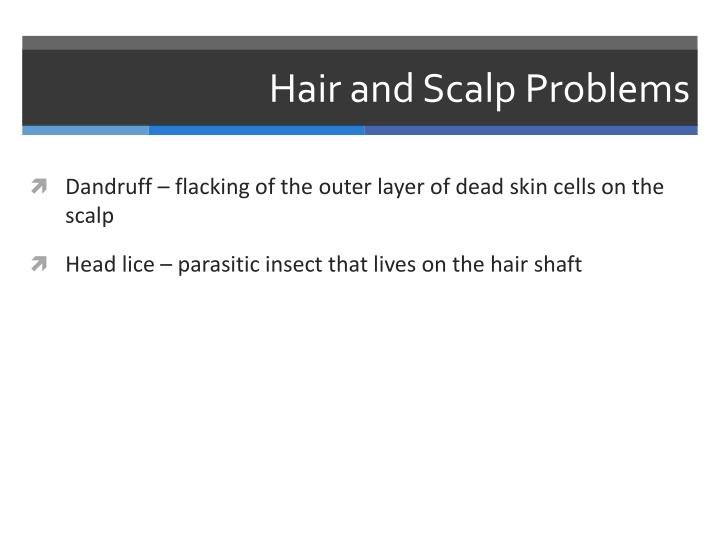 Hair and Scalp Problems