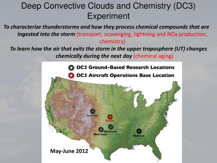 Deep Convective Clouds and Chemistry (DC3)