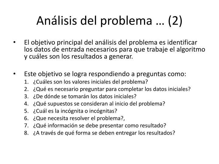 Análisis del problema … (2)