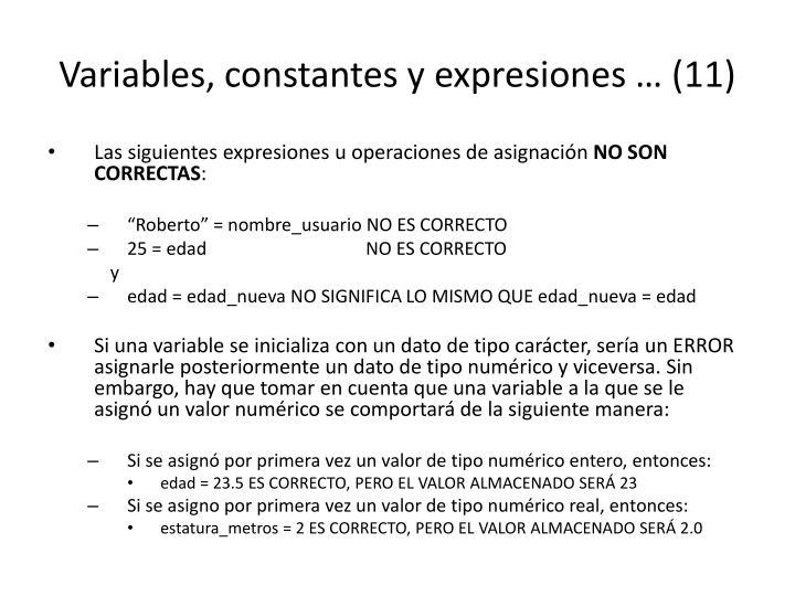Variables, constantes y expresiones … (11)