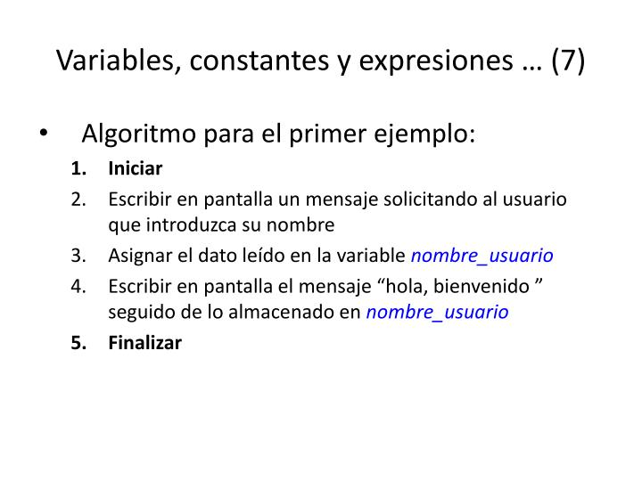 Variables, constantes y expresiones … (7)