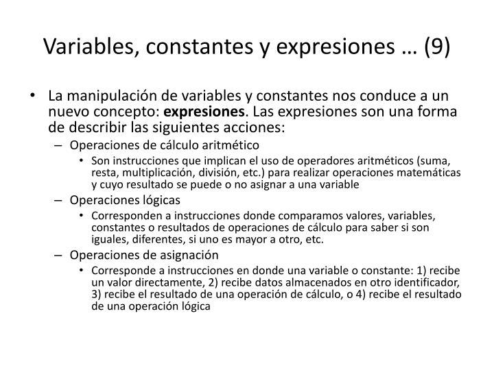 Variables, constantes y expresiones … (9)
