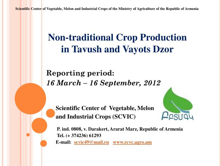 Non traditional crop production in tavush and vayots dzor