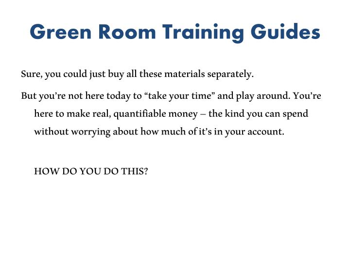 Green Room Training Guides