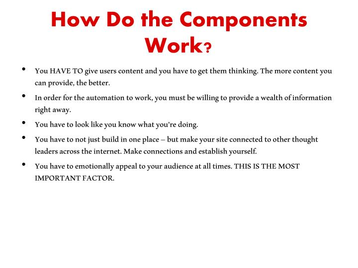 How Do the Components Work?